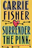 Carrie Fisher: Surrender the Pink