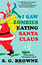I Saw Zombies Eating Santa Claus: A…