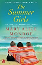 The Summer Girls by Mary Alice Monroe