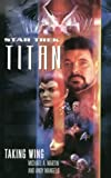 Martin, Michael A.: Star Trek: Titan #1: Taking Wing