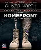 American Heroes: On the Homefront by Oliver…
