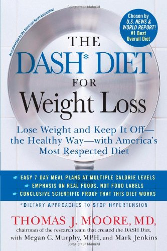 the-dash-diet-for-weight-loss-lose-weight-and-keep-it-off-the-healthy-way-with-americas-most-respected-diet