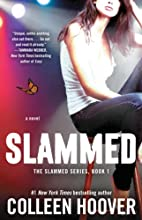 Slammed: A Novel by Colleen Hoover
