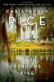 Rice, Christopher: The Heavens Rise