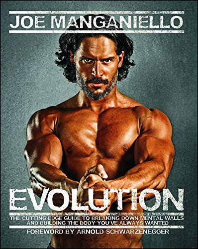 evolution-the-cutting-edge-guide-to-breaking-down-mental-walls-and-building-the-body-youve-always-wanted