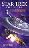 Ward, Dayton: Star Trek: The Fall: Peaceable Kingdoms