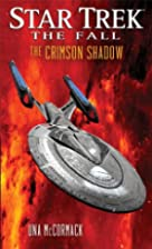 Star Trek: The Fall: The Crimson Shadow by…