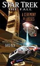 A Ceremony of Losses by David Mack
