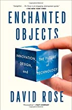 Enchanted Objects: Innovation, Design, and…