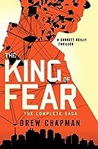 The King of Fear: A Garrett Reilly Thriller…
