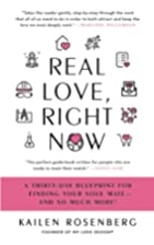 Real Love, Right Now: A Thirty-Day Blueprint…