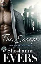 The Escape: Book 2 in the Pulse Trilogy by…