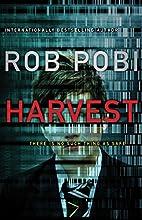 Harvest by Robert Pobi