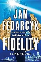Fidelity (Kay Malloy) by Jan Fedarcyk