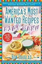 America's Most Wanted Recipes Kids' Menu:…