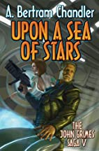 Upon a Sea of Stars (John Grimes Saga) by A.…