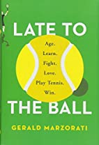 Late to the Ball: Age. Learn. Fight. Love.…