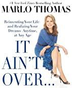 It Ain't Over . . . Till It's Over:…