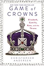 Game of Crowns: Elizabeth, Camilla, Kate,…