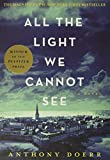 Doerr, Anthony: All the Light We Cannot See: A Novel