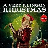 Ruditis, Paul: A Very Klingon Khristmas