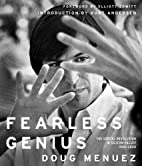 Fearless Genius: The Digital Revolution in…