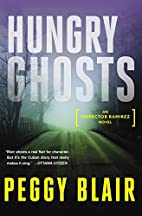 Hungry Ghosts: An Inspector Ramirez Novel by…