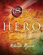 Hero (The Secret) by Rhonda Byrne