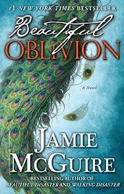 Beautiful Oblivion: A Novel (The Maddox…