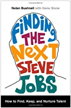 Finding the Next Steve Jobs: How to Find,…