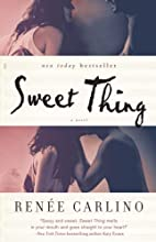 Sweet Thing (Sweet Thing, #1) by Renee…
