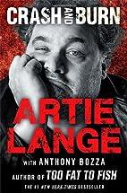Crash and Burn by Artie Lange