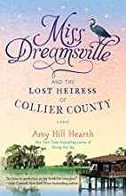 Miss Dreamsville and the Lost Heiress of…