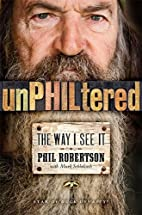unPHILtered: The Way I See It by Phil…
