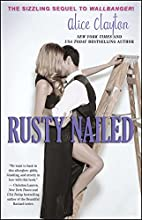 Rusty Nailed (The Cocktail Series) by Alice…