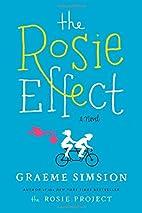The Rosie effect : a novel by Graeme C.…