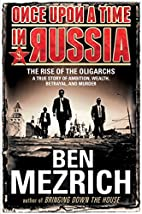Once Upon a Time in Russia: The Rise of the…