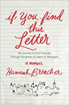 If You Find This Letter: My Journey to Find…