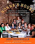 Nonna's House: Cooking and Reminiscing…