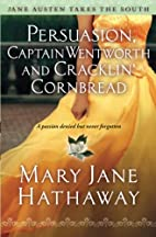Persuasion, Captain Wentworth and Cracklin'…