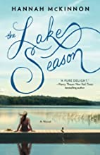 The Lake Season by Hannah McKinnon