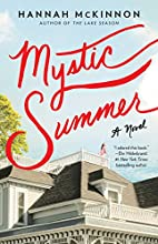 Mystic Summer: A Novel by Hannah McKinnon