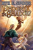Phoenix in Shadow by Ryk E. Spoor