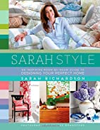 Sarah Style by Sarah Richardson