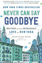 Never Can Say Goodbye: Writers on Their…