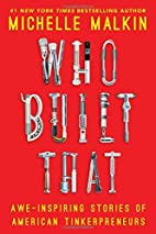 Who Built That: Awe-Inspiring Stories of…