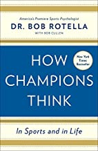 How Champions Think: In Sports and in Life…