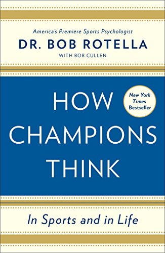 how-champions-think-in-sports-and-in-life