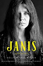 Janis: Her Life and Music by Holly…