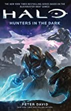 Hunters in the Dark (HALO) by Peter David